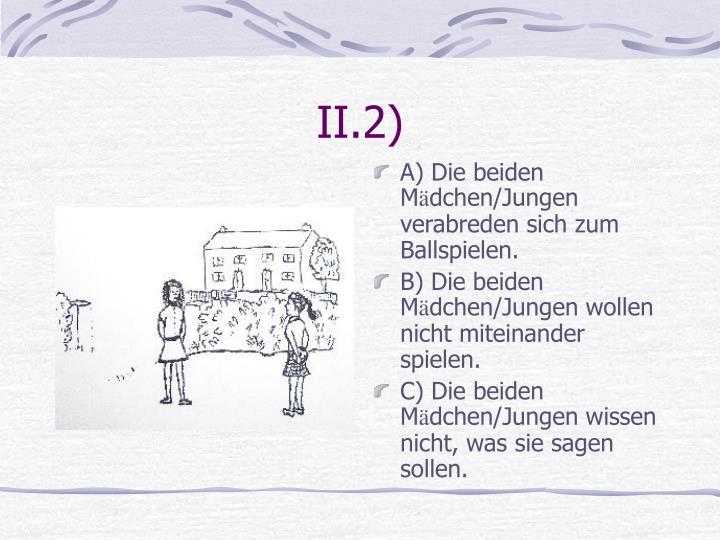 II.2)