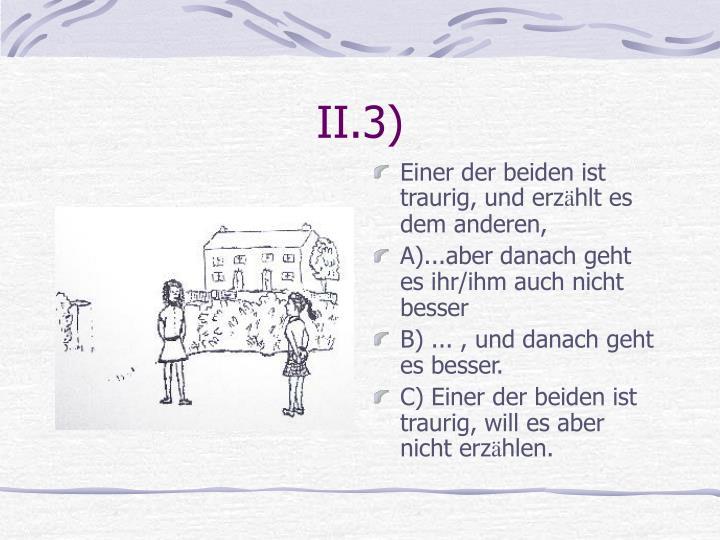 II.3)