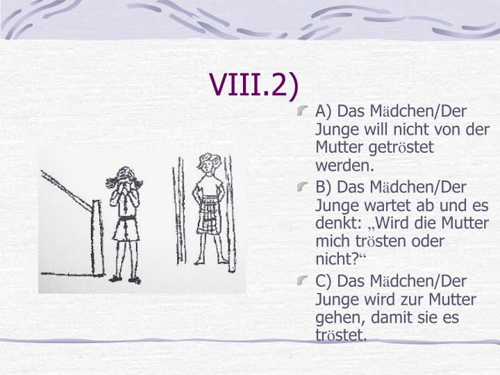 VIII.2)