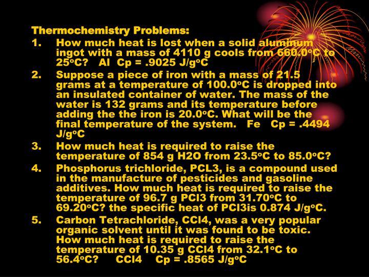 Thermochemistry Problems:
