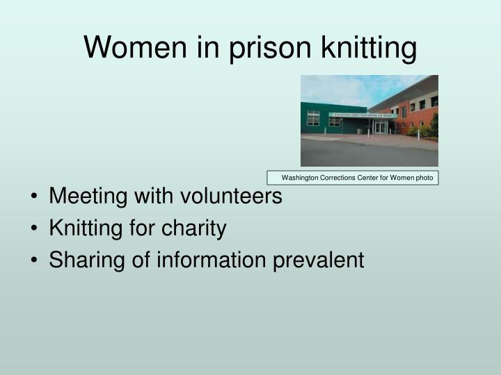 Women in prison knitting