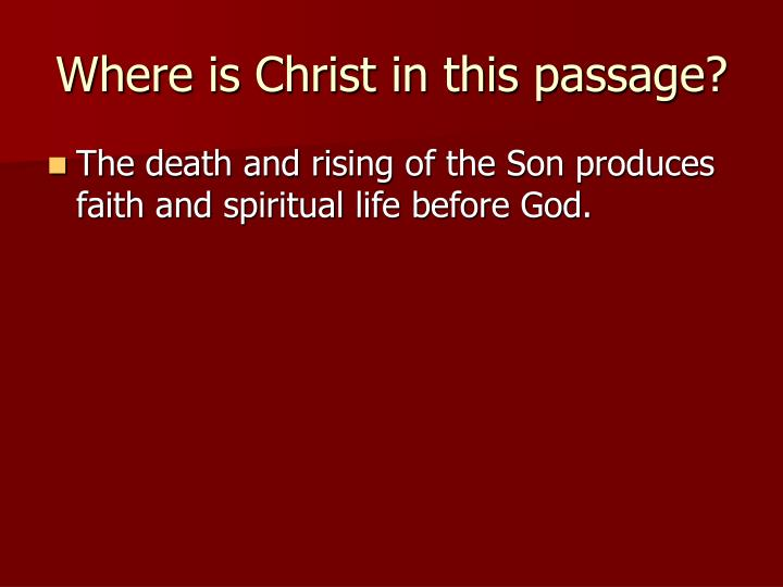 Where is Christ in this passage?