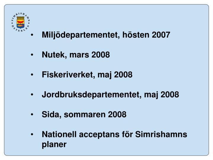 Miljödepartementet, hösten 2007