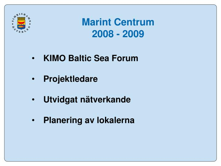 Marint Centrum 2008 - 2009
