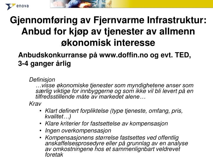 Gjennomføring av Fjernvarme Infrastruktur: