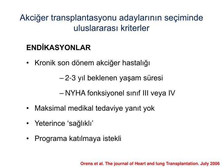 Akciğer transplantasyonu adaylarının seçiminde uluslararası kriterler