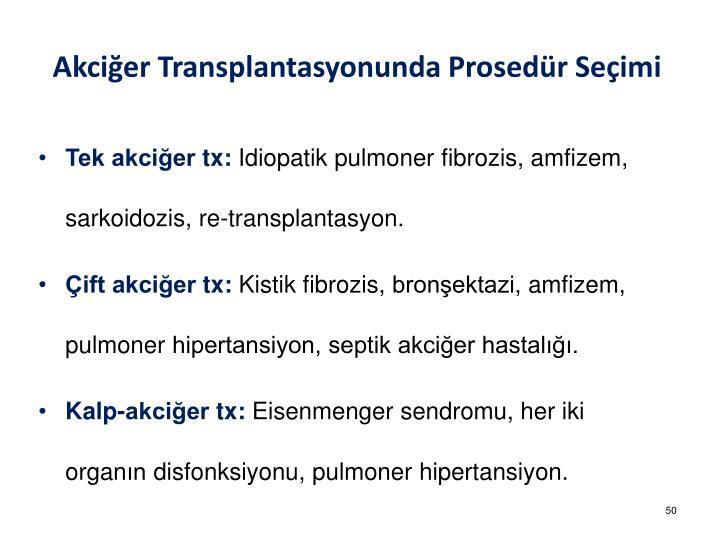 Akciğer Transplantasyonunda Prosedür Seçimi