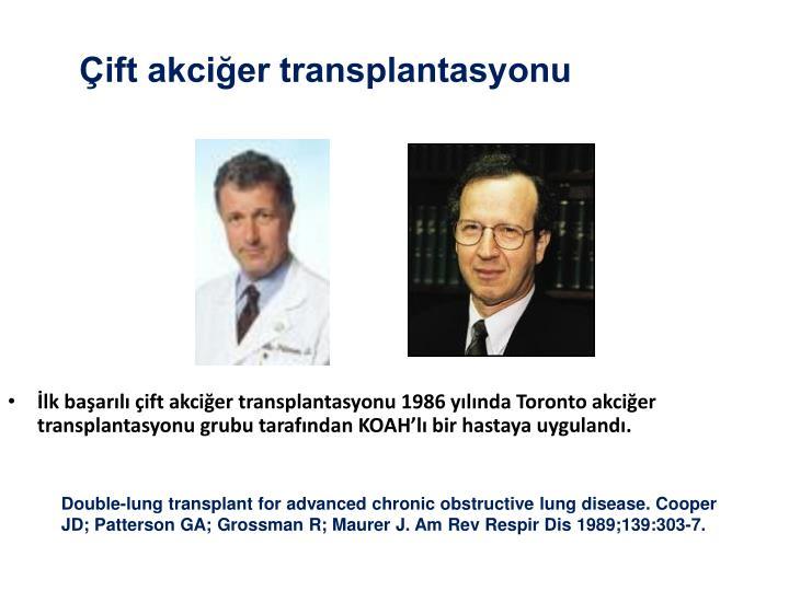 Çift akciğer transplantasyonu