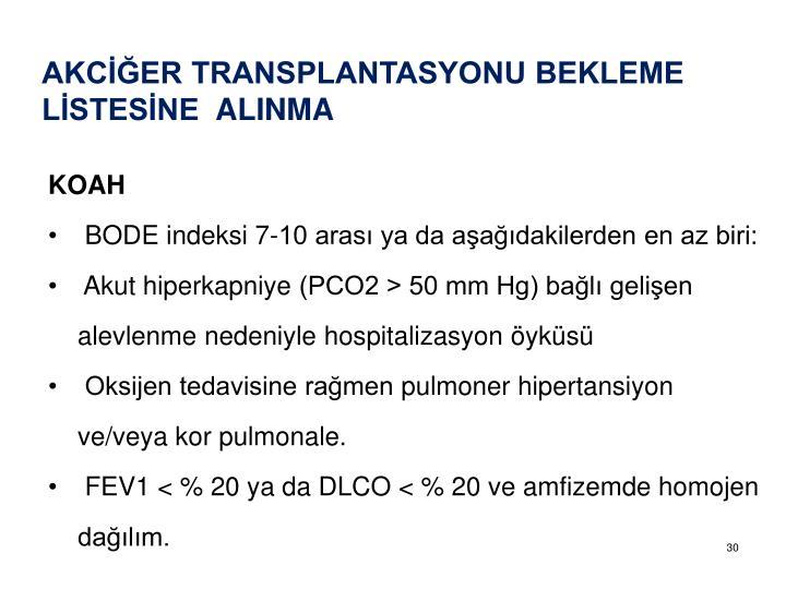 AKCİĞER TRANSPLANTASYONU BEKLEME LİSTESİNE