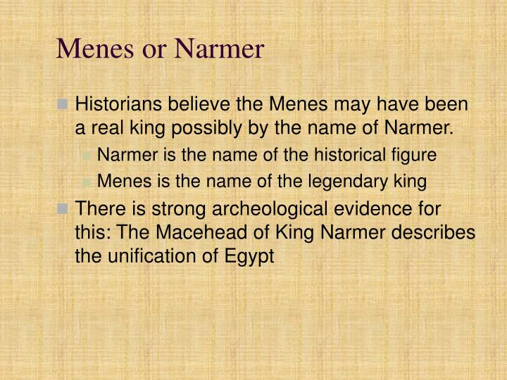 Menes or Narmer