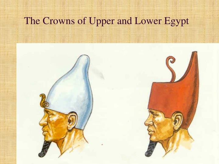 The Crowns of Upper and Lower Egypt