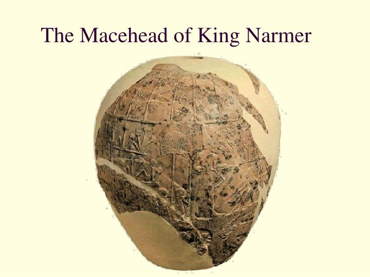 The Macehead of King Narmer