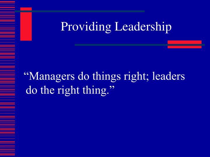 Providing Leadership