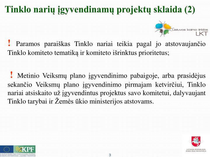 Tinklo narių įgyvendinamų projektų sklaida (2)