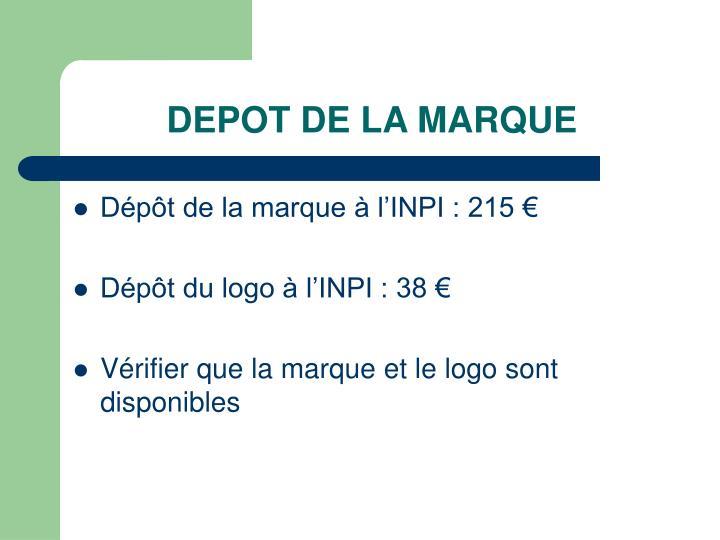 DEPOT DE LA MARQUE