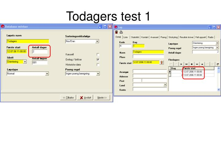 Todagers test 1