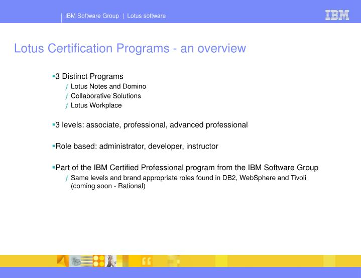Lotus Certification Programs - an overview