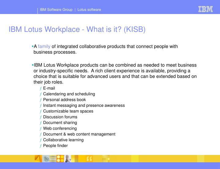 IBM Lotus Workplace - What is it? (KISB)