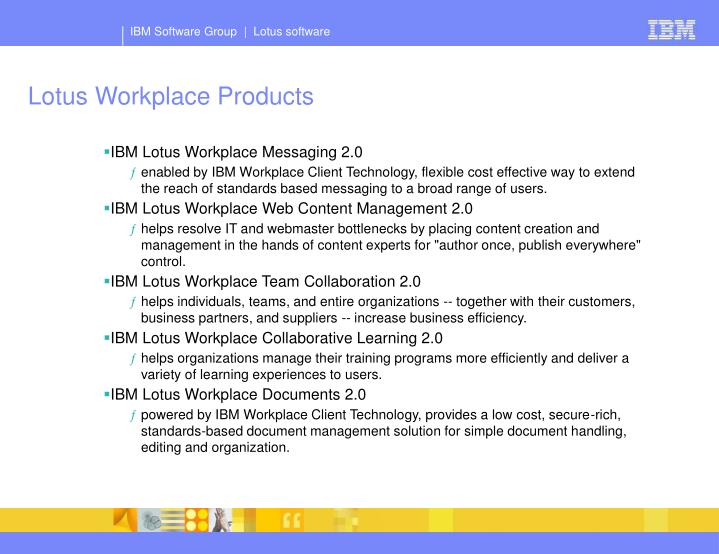 Lotus Workplace Products