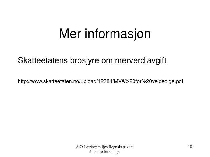 Mer informasjon
