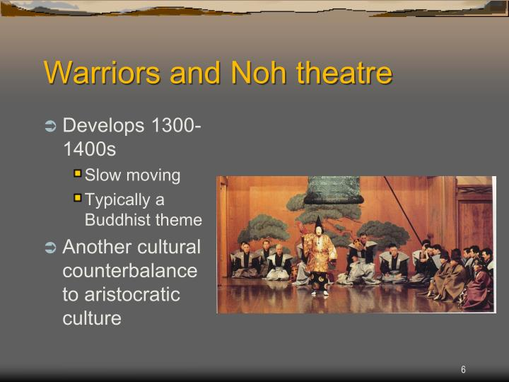 Warriors and Noh theatre