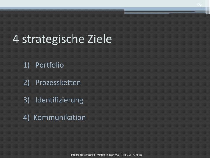 4 strategische Ziele