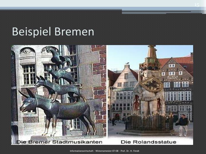 Beispiel Bremen