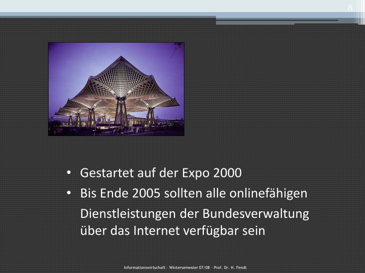 Gestartet auf der Expo 2000