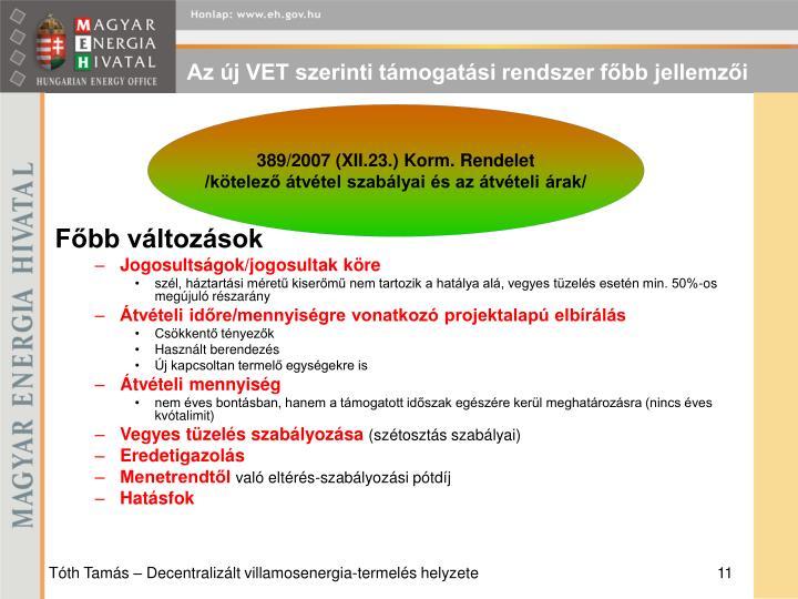 Az új VET szerinti támogatási rendszer főbb jellemzői