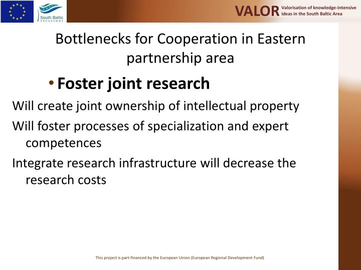 Bottlenecks for Cooperation in Eastern partnership area