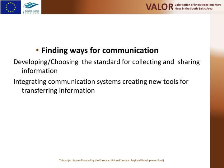 Finding ways for communication