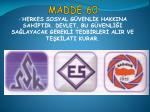 madde 60