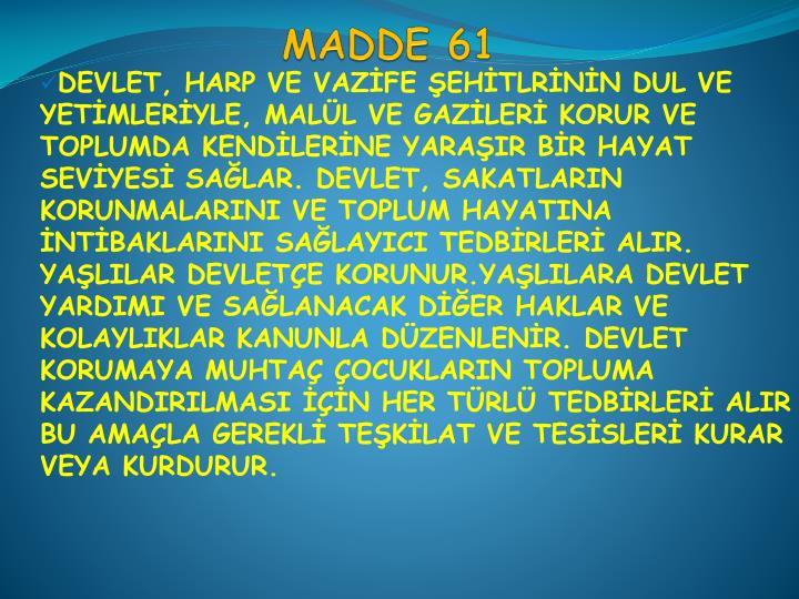 MADDE 61