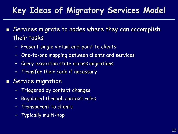Key Ideas of Migratory Services Model