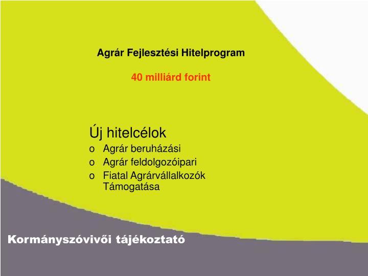 Agrár Fejlesztési Hitelprogram