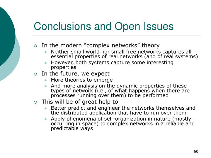 Conclusions and Open Issues
