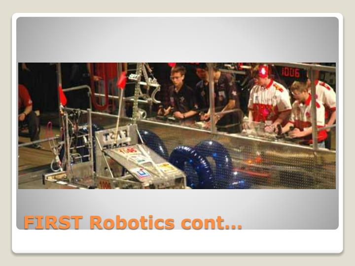 FIRST Robotics cont…