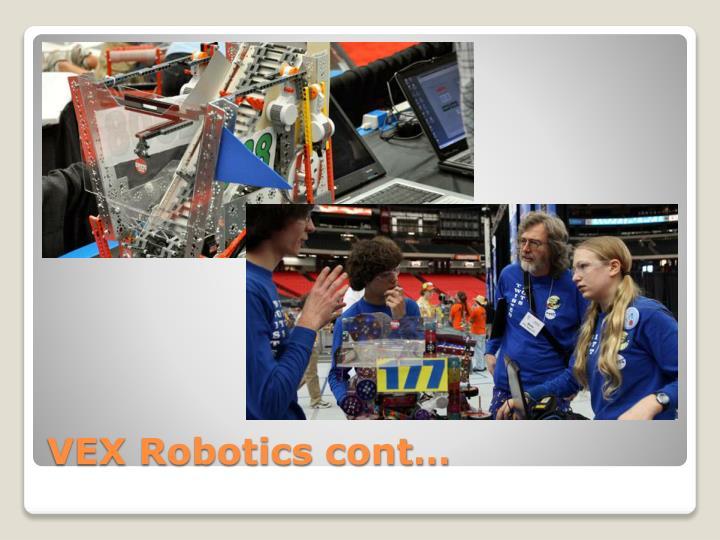 VEX Robotics cont…