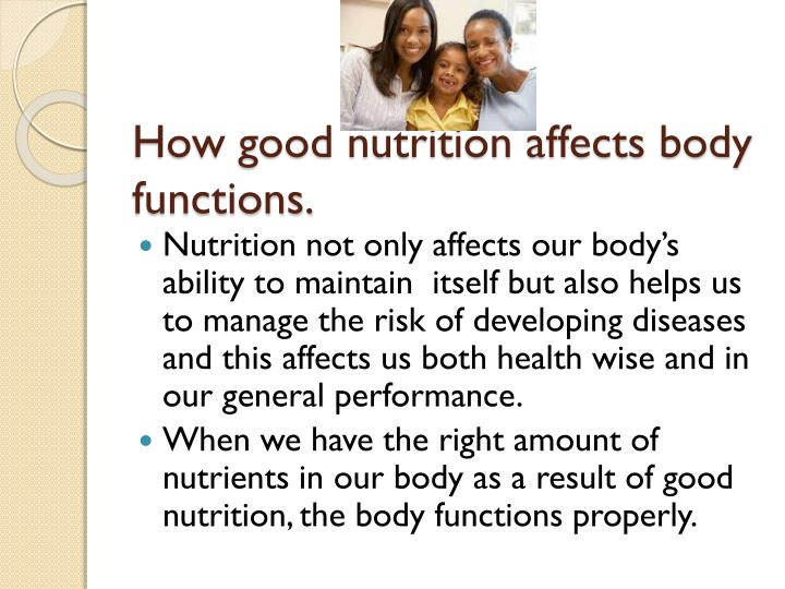 How good nutrition affects body functions.