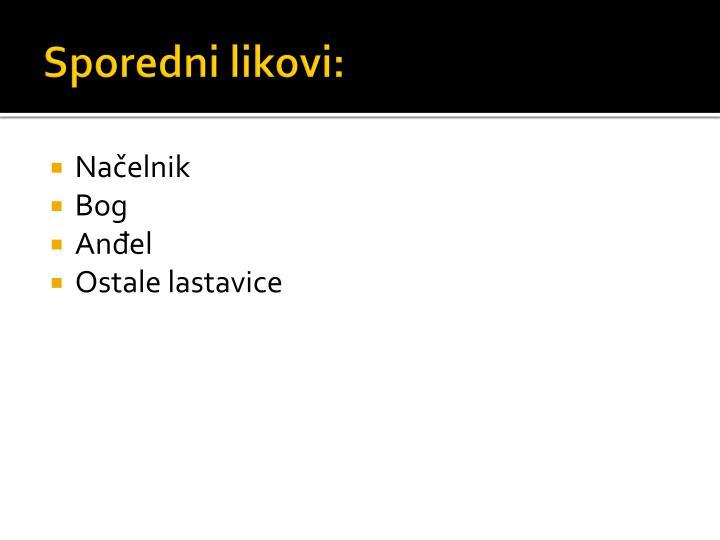 Sporedni likovi: