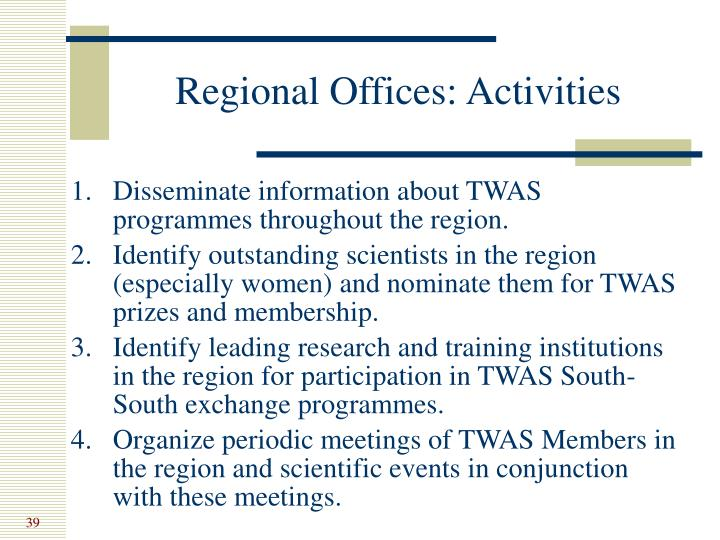 Regional Offices: Activities