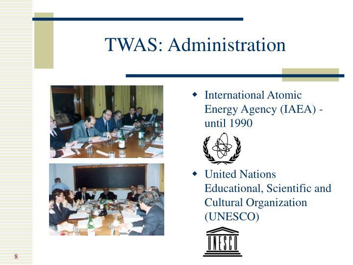 TWAS: Administration