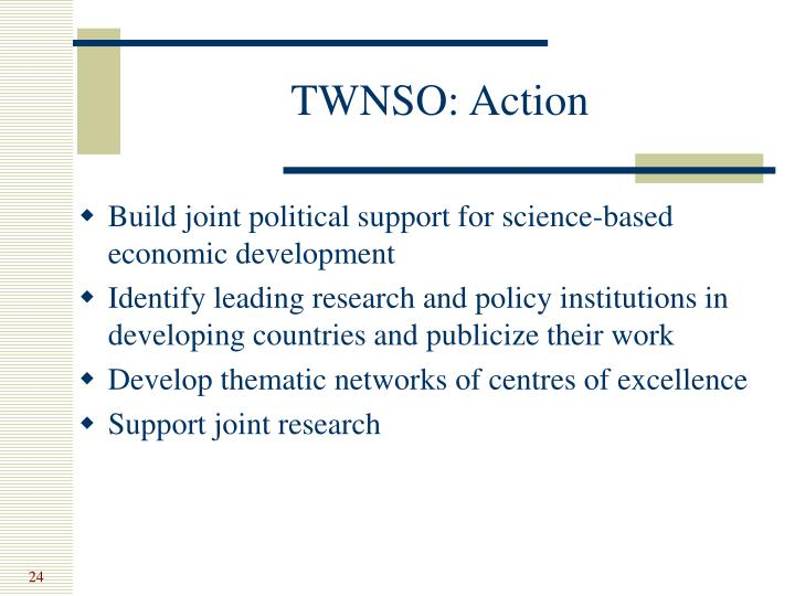 TWNSO: Action