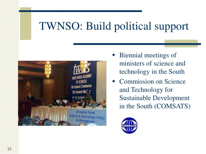 TWNSO: Build political support