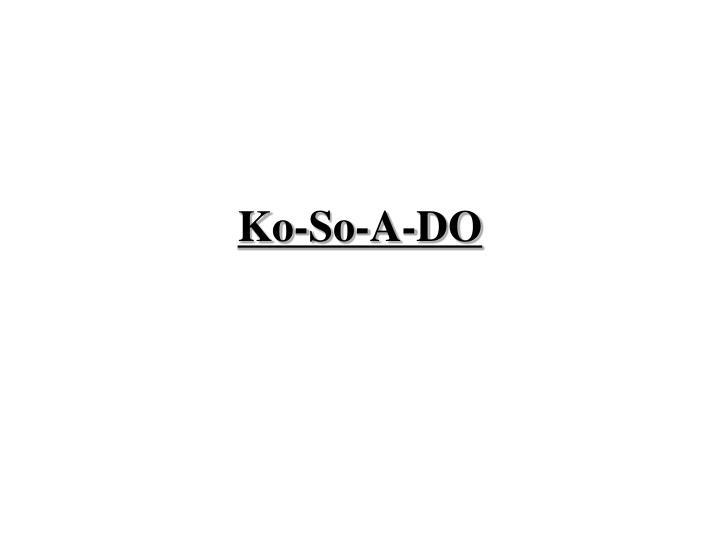 Ko-So-A-DO