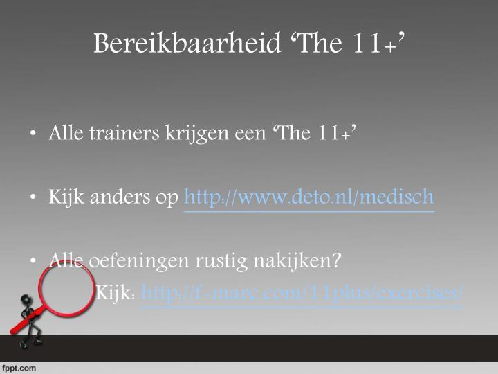 Bereikbaarheid 'The 11+'
