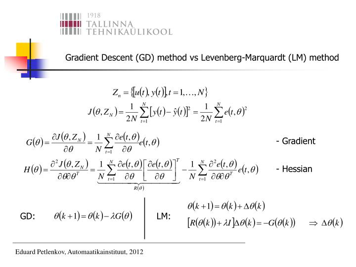 Gradient Descent (GD) method vs Levenberg-Marquardt (LM) method