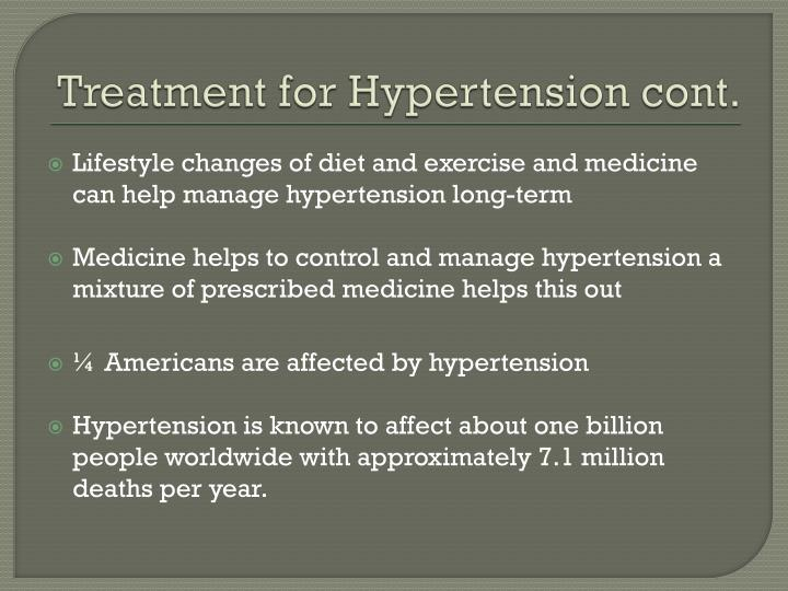 Treatment for Hypertension cont.