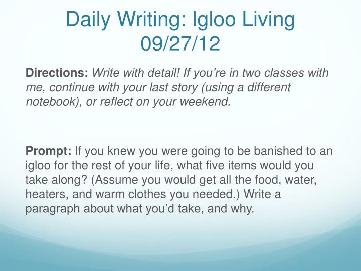 Daily Writing: Igloo Living