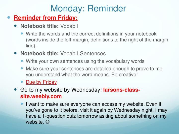 Monday: Reminder